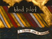 Blind Pilot_Three rounds and a sound